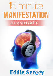 How to get 15 Minute Manifestation PDF